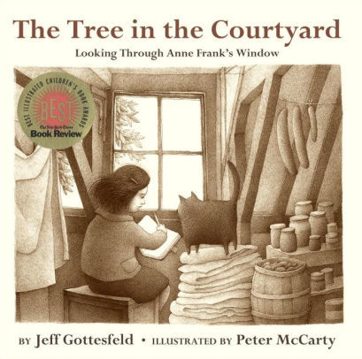 The Tree in the Courtyard: Looking Through Anne Frank's Window book