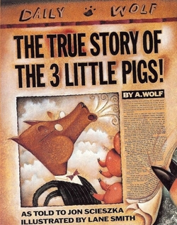 The True Story of the 3 Little Pigs book