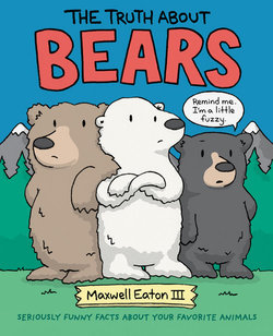 The Truth About Bears book