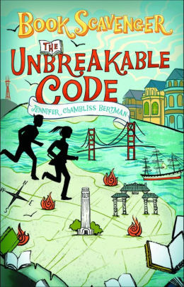 The Unbreakable Code (The Book Scavenger series) book