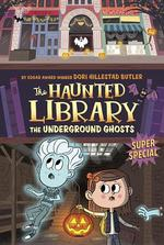 The Underground Ghosts: A Super Special book
