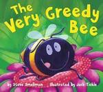 The Very Greedy Bee book