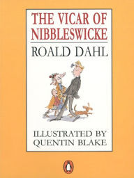 The Vicar of Nibbleswicke book