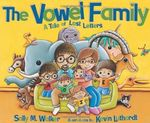 The Vowel Family: A Tale of Lost Letters book