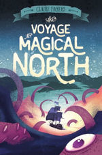 The Voyage to Magical North book