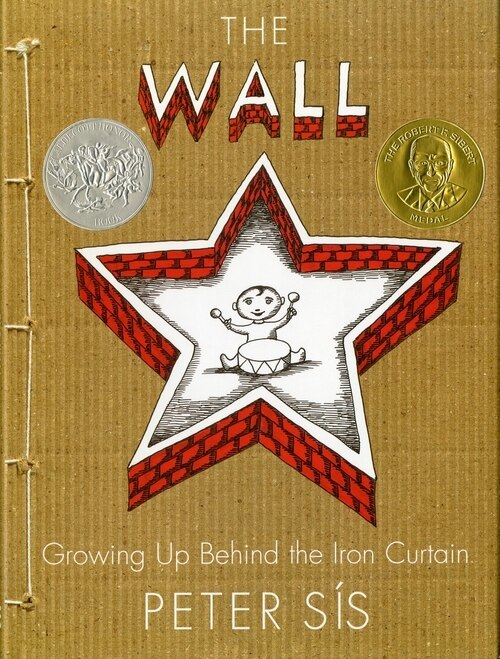The Wall: Growing Up Behind the Iron Curtain book