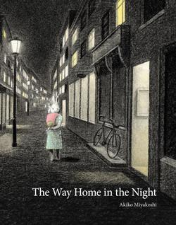 The Way Home in the Night book