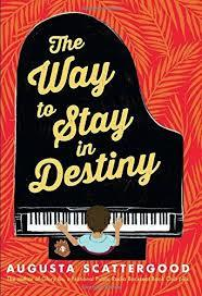 The Way to Stay in Destiny book