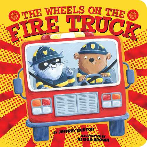 The Wheels on the Fire Truck book