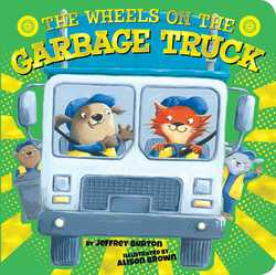 The Wheels on the Garbage Truck book