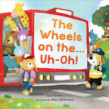 The Wheels on the…Uh-Oh! book