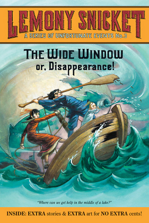 The Wide Window: Or, Disappearance! book