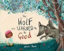 The Wolf Who Learned to Be Good book