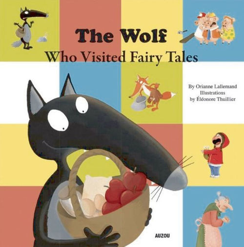 The Wolf Who Visited Fairy Tales book