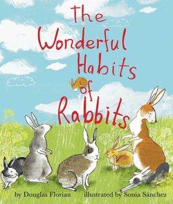 The Wonderful Habits of Rabbits book