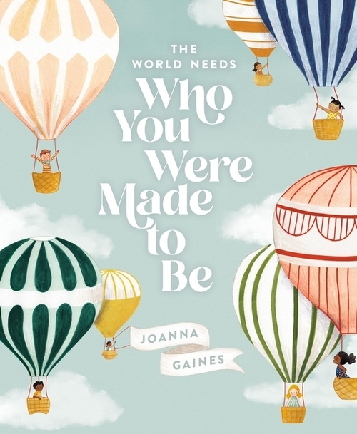 The World Needs Who You Were Made to Be book