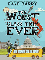 The Worst Class Trip Ever book