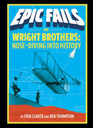 The Wright Brothers: Nose-Diving into History book