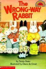 The Wrong-Way Rabbit book