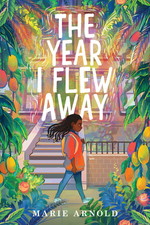 The Year I Flew Away book