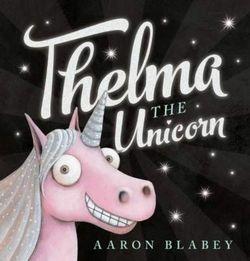 Thelma the Unicorn Book