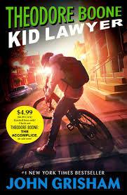 Theodore Boone: Kid Lawyer book