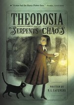 Theodosia and the Serpents of Chaos book