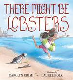 There Might Be Lobsters book