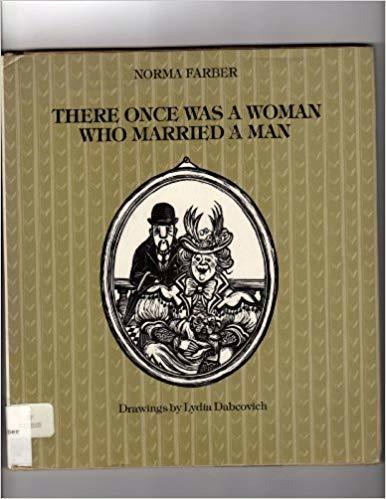 There once was a woman who married a man book