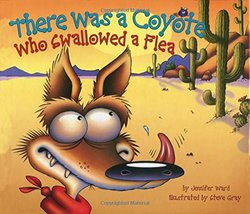 There Was a Coyote Who Swallowed a Flea book