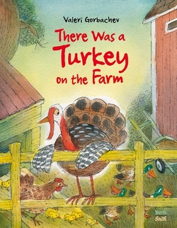 There Was a Turkey on the Farm book