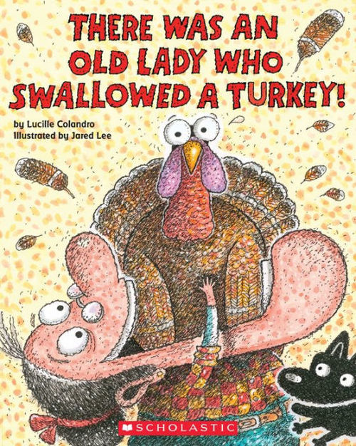 There Was an Old Lady Who Swallowed a Turkey! book