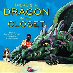 There's a Dragon in My Closet book