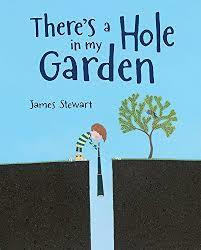There's a Hole in My Garden book