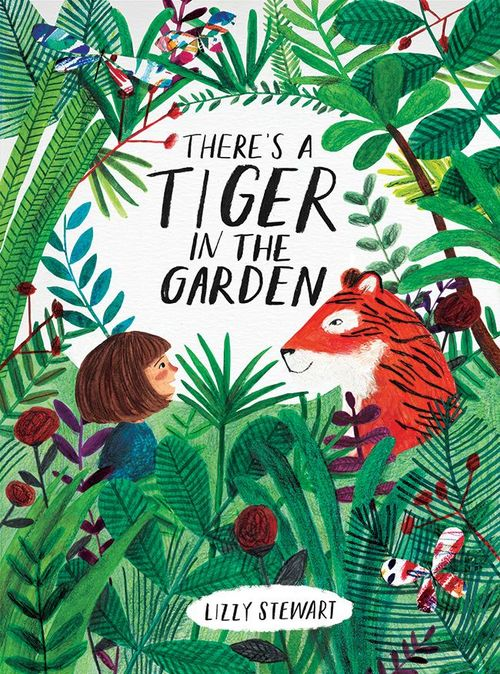 There's a Tiger in the Garden book