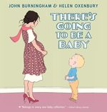 There's Going to Be a Baby book