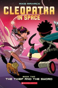Thief and the Sword (Cleopatra in Space #2), Volume 2 book