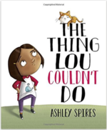Thing Lou Couldn't Do, The book