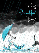 This Beautiful Day book