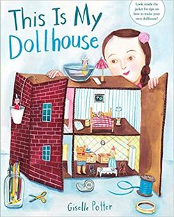 This Is My Dollhouse book