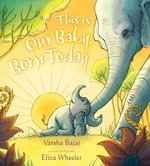 This Is Our Baby, Born Today book