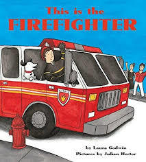This Is the Firefighter book