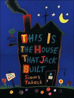 This Is The House That Jack Built book