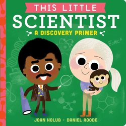 This Little Scientist: A Discovery Primer book