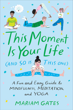 This Moment Is Your Life (and So Is This One) book