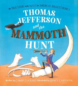 Thomas Jefferson and the Mammoth Hunt book