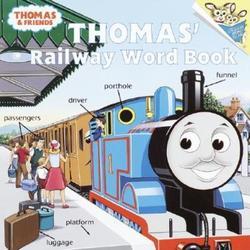 Thomas's Railway Word Book (Thomas & Friends) book