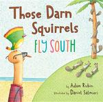 Those Darn Squirrels Fly South book