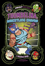 Thumbelina, Wrestling Champ book