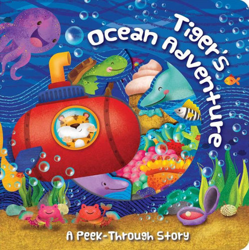 Tiger's Ocean Adventure: A Peek-Through Story book
